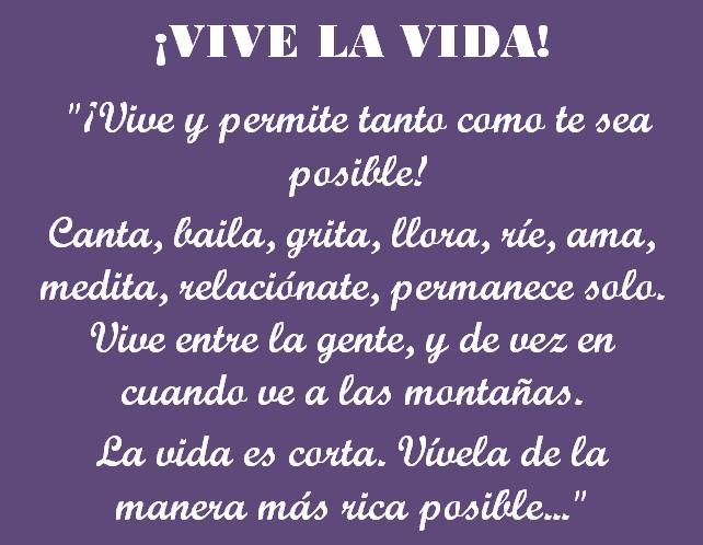 ¡Vive la vida!